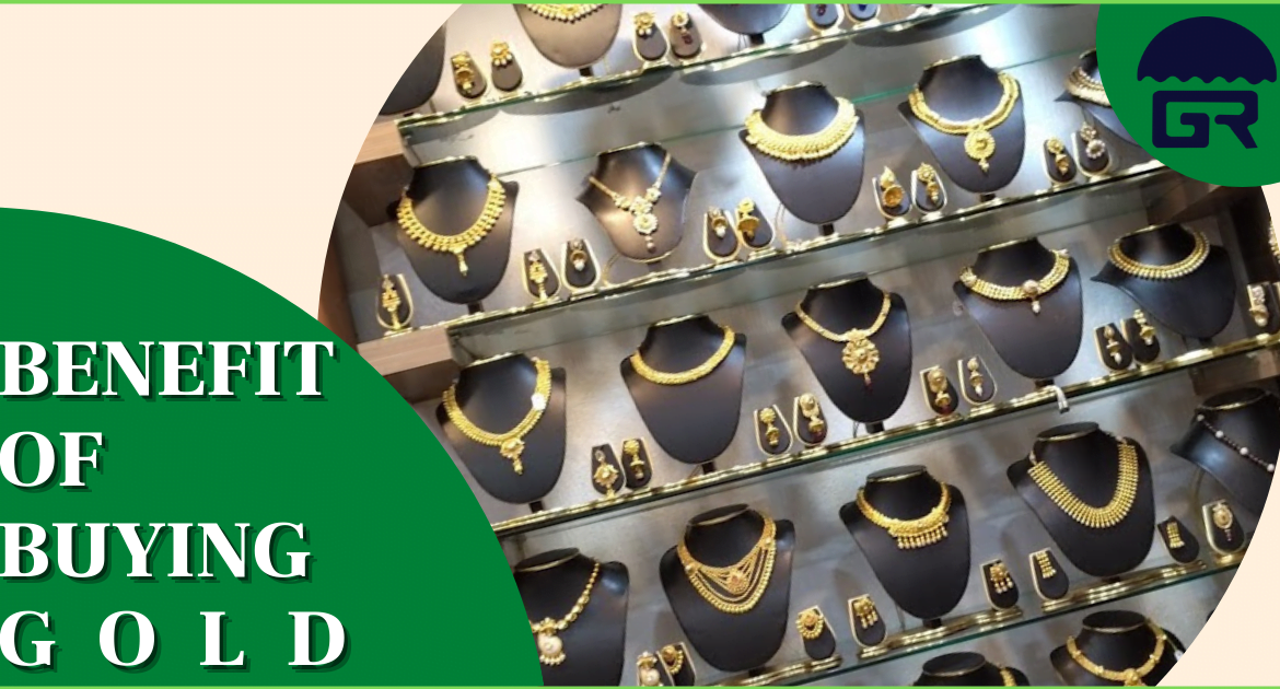BENEFIT OF BUYING GOLD JEWELLERY AT GANDARAM JEWELLERS