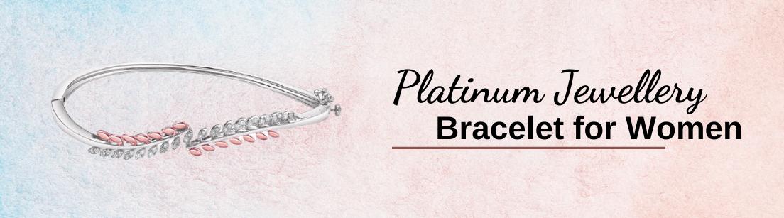 Platinum Bracelet for Women